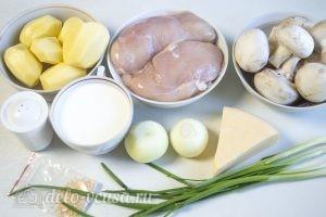 Картофельная запеканка с курицей и грибами: Ингредиенты