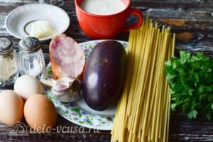 Макаронная запеканка с баклажанами и ветчиной: Ингредиенты