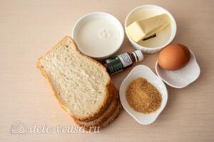 Французские тосты с молоком: Ингредиенты